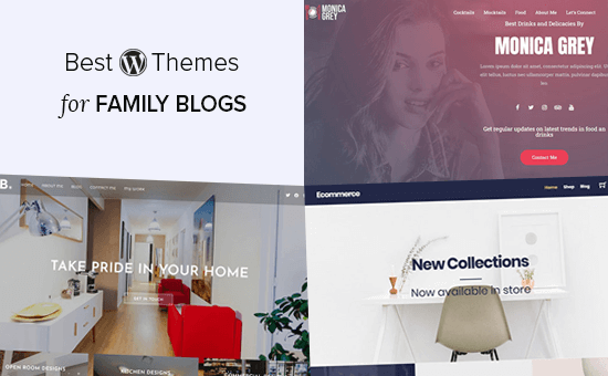 Best WordPress Themes for Family Blogs