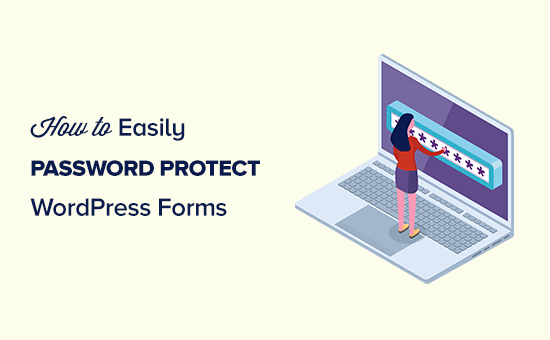 Password protecting a WordPress form
