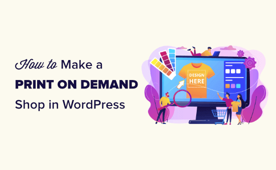 Creating a print on demand shop in WordPress