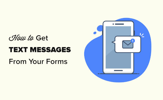 Getting SMS texts from your WordPress forms