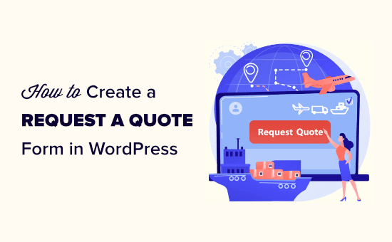 Creating a request a quote form in WordPress