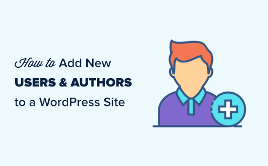 Adding new users and authors to your WordPress website